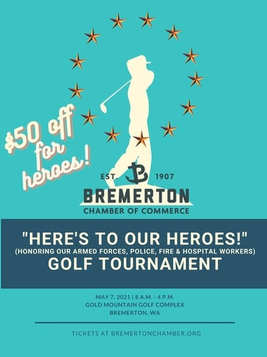 Here's to our Heroes Golf Tournament, Gold Mountain Golf Course, May 7, 2021